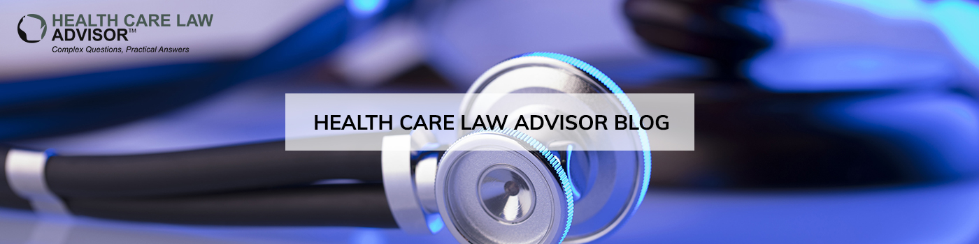 Health Care Law Advisor Blog